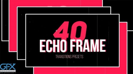 دانلود پریست Echo Frame Transitions Presets